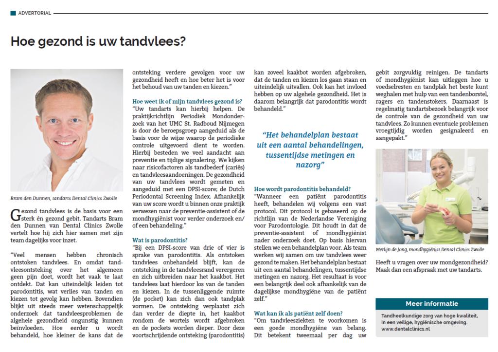 Hoe weet ik of mijn tandvlees gezond is? Wat is parodontitis? Hoe wordt parodontitis behandeld? Lees het hele interview met tandarts Bram den Dunnen van Dental Clinics Zwolle en krijg antwoord op deze vragen.