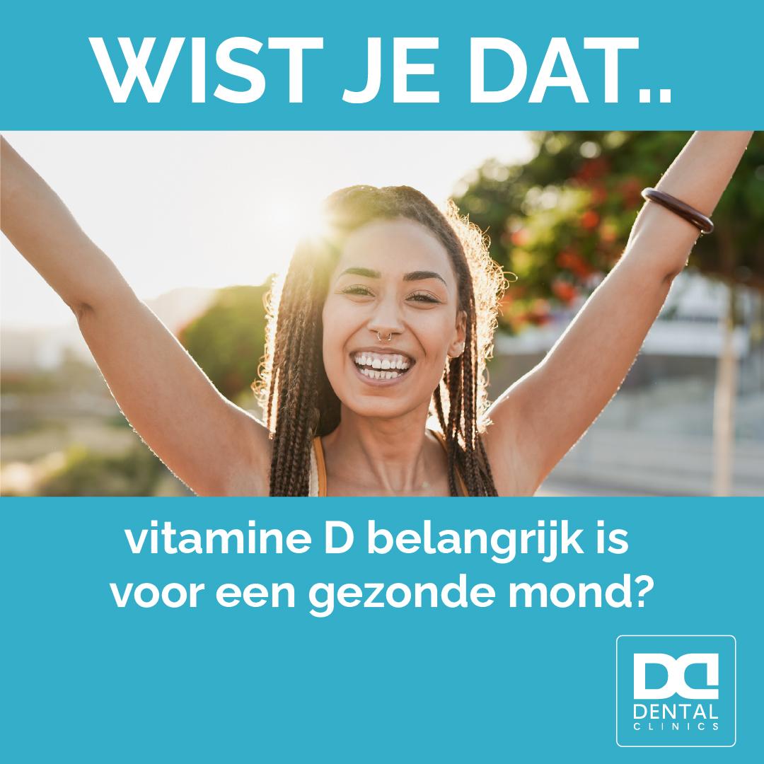 Vitamine D - gezonde mond - tandarts Dental Clinics